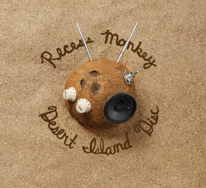 DESERT ISLAND DISC Cover Art Recess Monkey 72 dpi