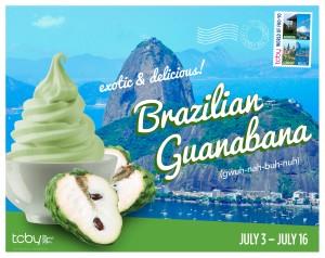 TCBY_Poster_2014_Flavor_Brazil_Guanabana_Final[1](1)