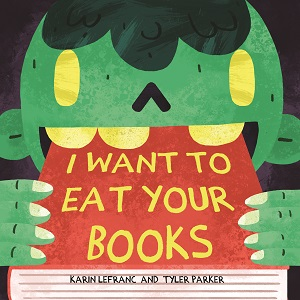 I Want to Eat Your Books 9781634501729smalll