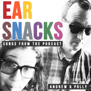 ear_snacks_songs_from_the_podcast_cover_art_largewebop