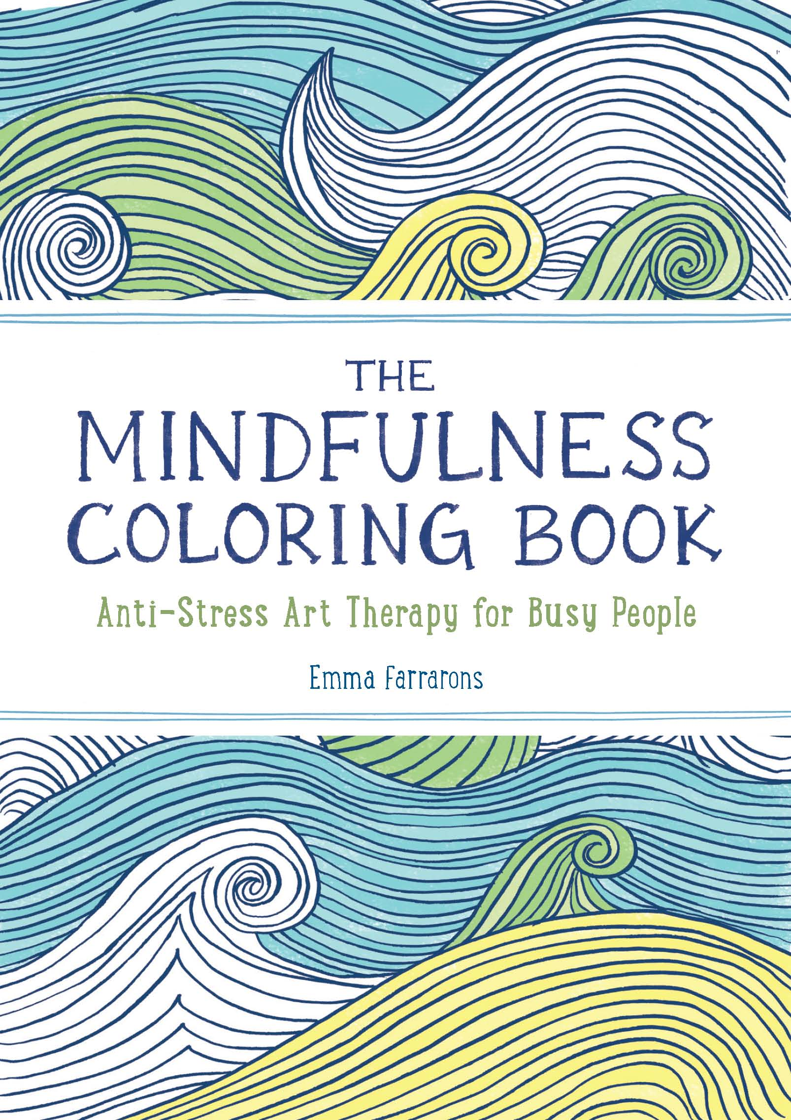 I Have Always Loved To Color And Yes Agree It Helps Relieve Stress Was Excited Receive The Mindfulness Coloring Book By Emma Farrarons